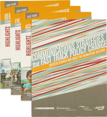 Communications Strategies that Fast Track Policy Change