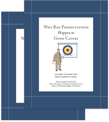Why Bad Presentations Happen to Good Causes