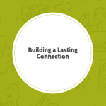 Lesson_Building Lasting Connection